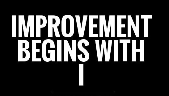improvement-begins-with-i-quote-1